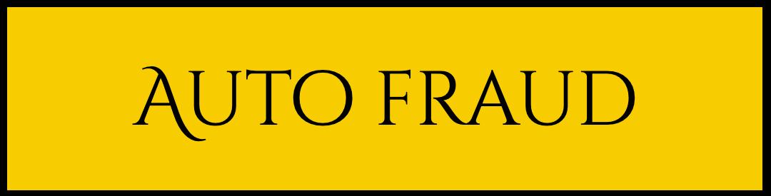 Auto Fraud