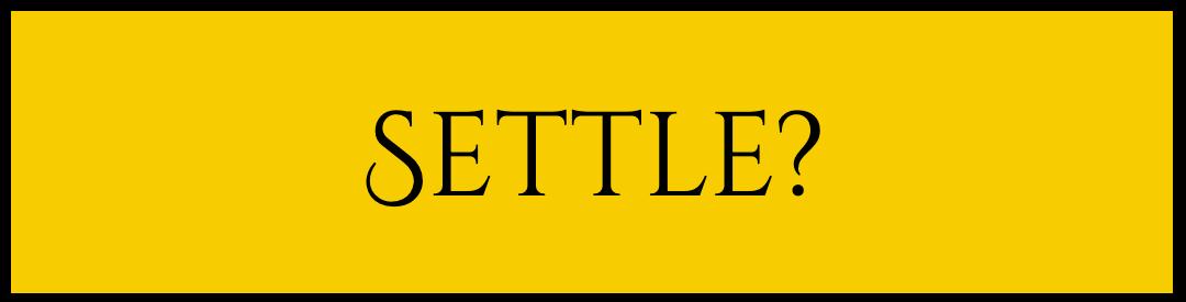 Settle a debt?